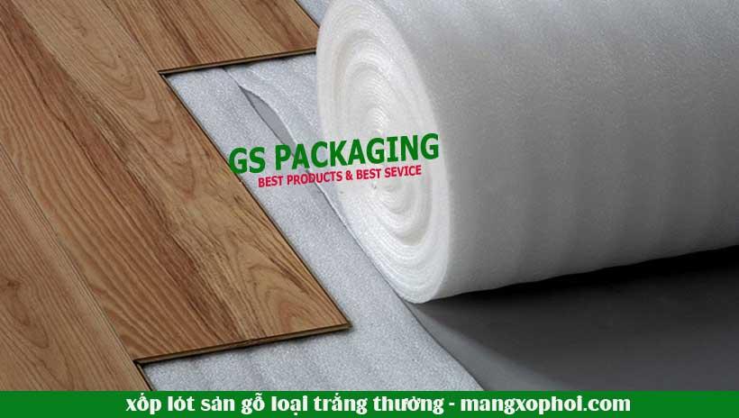 xốp lót sàn gỗ loại trắng thường